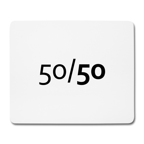 50/50 - Mousepad - Diskriminierung, Mobbing, Altersarmut, Respekt, Toleranz