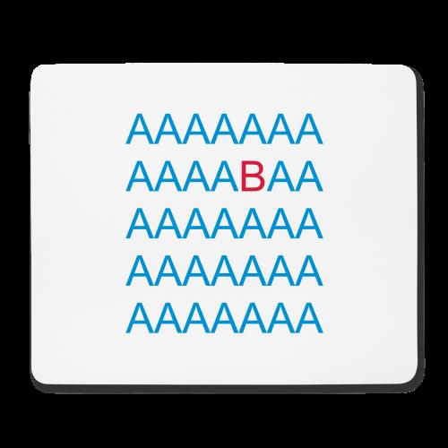 AAAAAABA - Mousepad - Diskriminierung, Mobbing, Altersarmut, Respekt, Toleranz